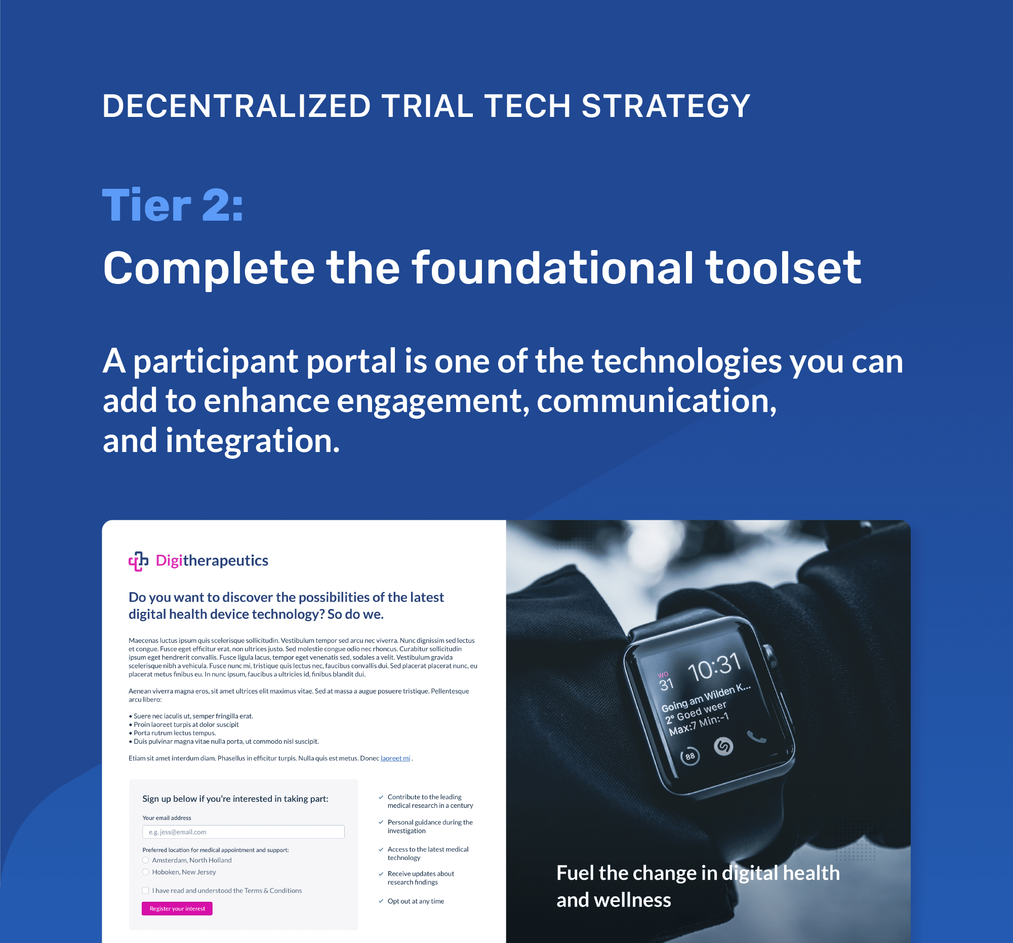 Tier 2 Clinical Trial tech strategy